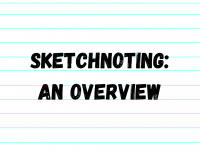 Sketchnoting: An Overview