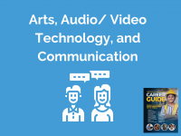 Career Guide | Arts, Audio/Video Technology, and Communications